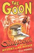 Goon, the 6 Chinatown and the Mystery of Mr. Wicker