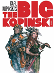 Big Kopinski, the Artbook - The Big Kopinski