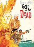 Gold of the Dead 1 Gold of the Dead