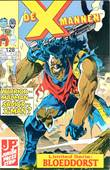 X-Mannen - Junior (Z-)press 128 Warrior..madman..savior..X-man ? + Bloeddorst