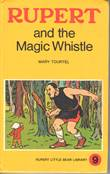 Rupert little bear library 9 Rupert and the Magic Whistle