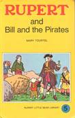 Rupert little bear library 5 Rupert and Bill and the Pirates