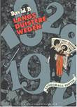 David B. Langs duistere wegen