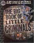Factoid Books 6 The big book of little criminals