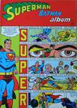 Superman Batman Album 8 Super-sensatie met de misdadige splitser