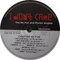 LP - I Don't Care: The No Fun And Plurex Singles