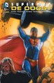 Superman  - De oogst - Superman, Hardcover, Superman - Lion DC Comics (RW Uitgeverij)