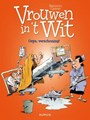 Vrouwen in 't wit 34 - Oeps, Verschoning!, Softcover (Dupuis)