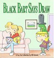 A Foxtrot Collection  - Black Bart says Draw, Softcover (Andrews McMeel Publishing)