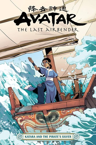 Avatar - The last Airbender  - Katara and the Pirate's Silver