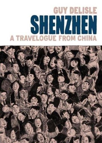 Delisle - Diversen  - Shenzhen - A travelogue from China