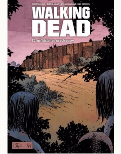 Walking dead 23 - Gefluister en geschreeuw, Hardcover, Walking dead - hardcover (Silvester Strips & Specialities)