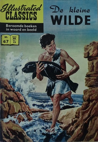 Illustrated Classics 47 - De kleine wilde, Softcover (Classics Nederland)
