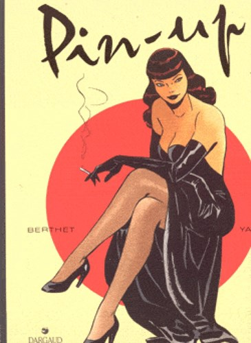 Pin-Up 1 - Pin-Up #1, Softcover, Eerste druk (1994) (Dargaud)