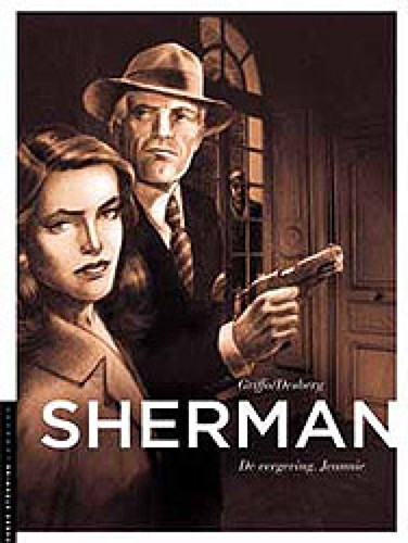 Sherman 6 - De vergeving. Jeannie, Hardcover, Sherman - Hardcover (Lombard)