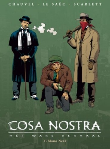 Cosa Nostra 1 - Mano Nera, Hardcover (Silvester Strips & Specialities)