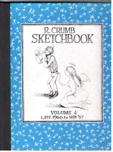 R.Crumb Sketchbook  - R. Crumb Sketchbook - late 1966 to mid '67, Hardcover (Fantagraphics books)