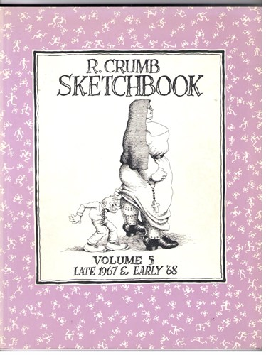R.Crumb Sketchbook  - R. Crumb Sketchbook late 1967 & early '68, Softcover (Fantagraphics books)