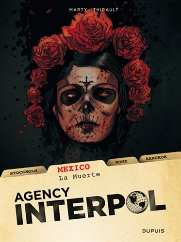 Agency Interpol 1 - Mexico - La Muerte, Softcover (Dupuis)