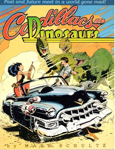 Mark Schultz - diversen 1989 - Cadillacs and Dinosaurs, Softcover + Dédicace (Kitchen Sink Press)