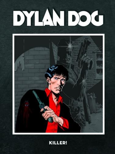 Dylan Dog 12 - Killer!, Hardcover (Silvester Strips & Specialities)
