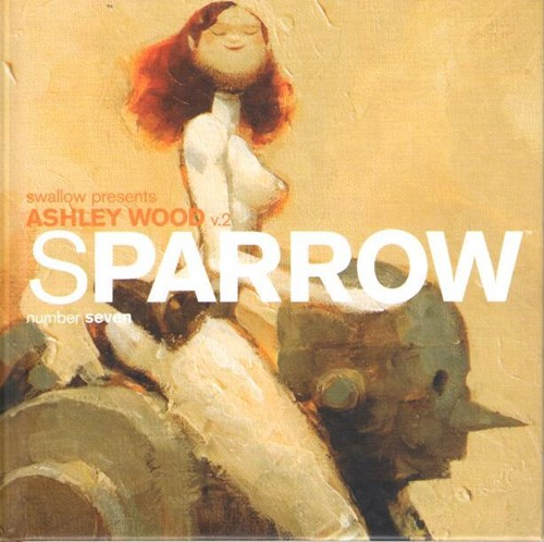 Ashley Wood - diversen  - Sparrow - number seven, Hardcover (IDW Publishing)