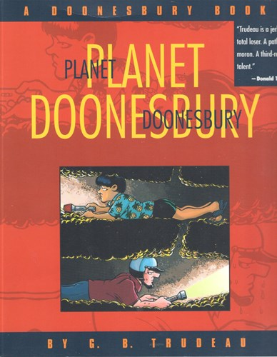 G.B. Trudeau - diversen  - Planet Doonesbury, Softcover (Andrews McMeel Publishing)