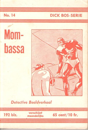 Dick Bos - Nooitgedacht 14 - Mombassa - Nooitgedacht, Softcover (Nooit Gedacht)