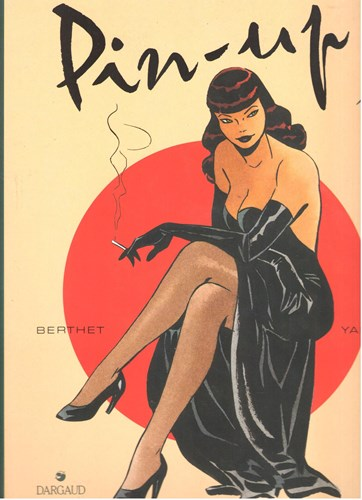Pin-Up 1 - Persuitgave, Softcover (Dargaud)