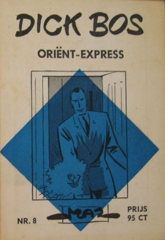 Dick Bos - Ruitserie 8 - Oriënt-Express, Softcover (Maz-Beeldbibliotheek)
